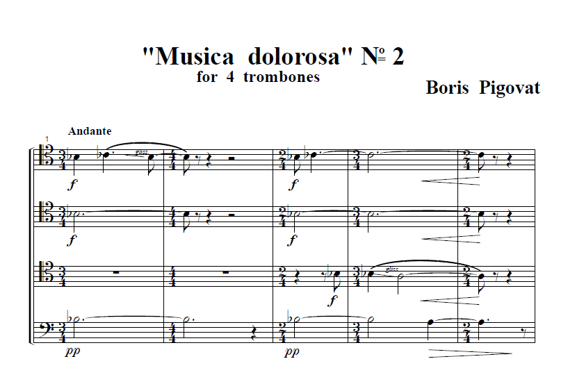 """MUSICA DOLOROSA No. 2"" (1988) For Trombone Quartet"