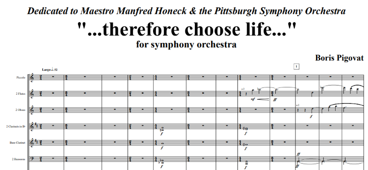 Sept, 2017: Therefore Choose Life for Symphony Orchestra